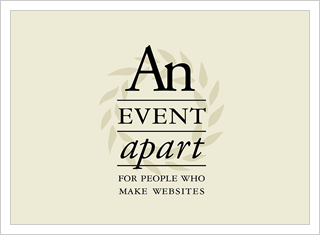 An Event Apart: The design conference for people who make websites