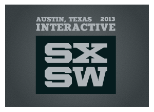 Making Sense at the 2013 SXSW Event